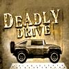 เกมส์รถแข่ง Deadly Drive