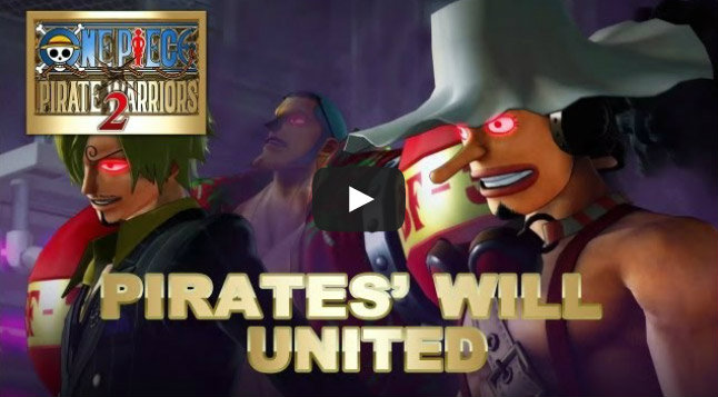 One Piece: Pirate Warriors 2 คลิปใหม่ 'Pirates Will United'