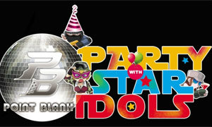 Point Blank PARTY with STAR Idols
