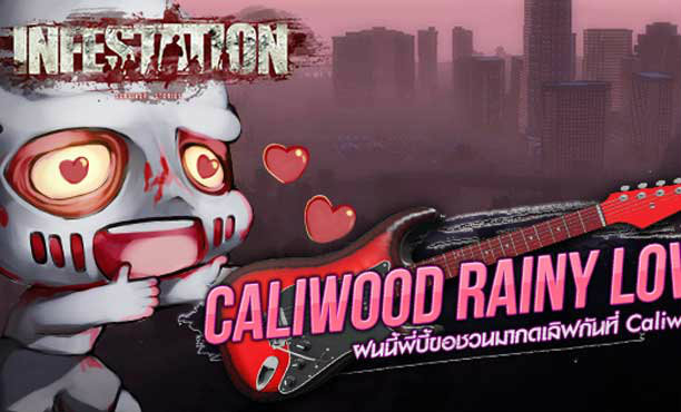 Infestation Caliwood Rainy Love
