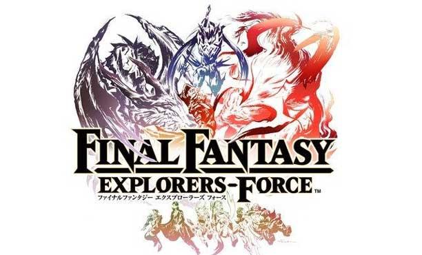 Final Fantasy: Explorers Force ไฟนอลแนวมอนฮันภาคต่อ