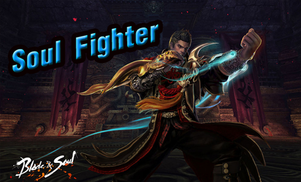Blade & Soul อาชีพใหม่มาตามนัด Soul Fighter ก.ค. นี้