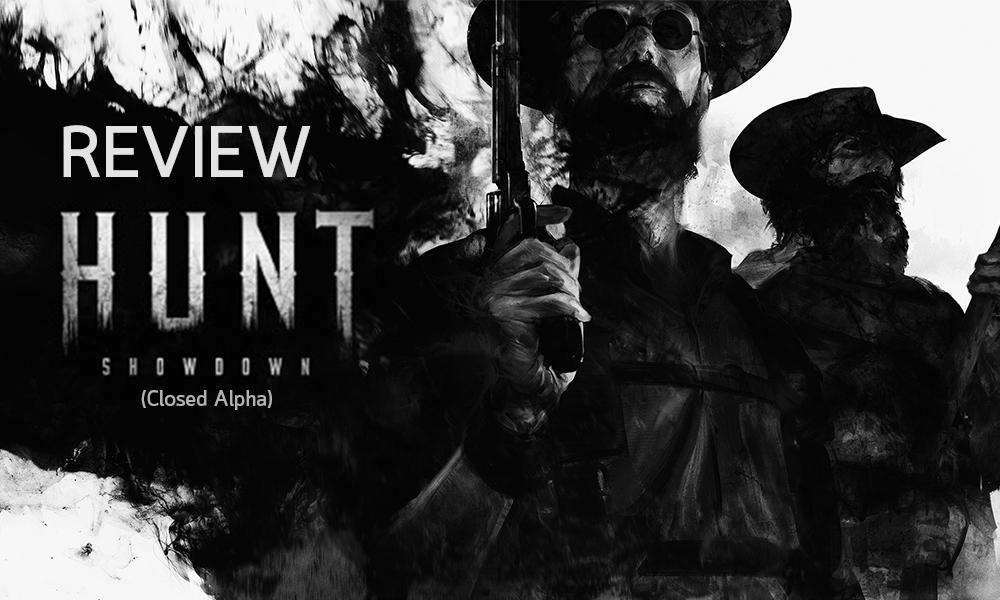 รีวิวเกม Hunt Showdown Closed Alpha หนีผีพ้นก็เจอคนใจร้าย