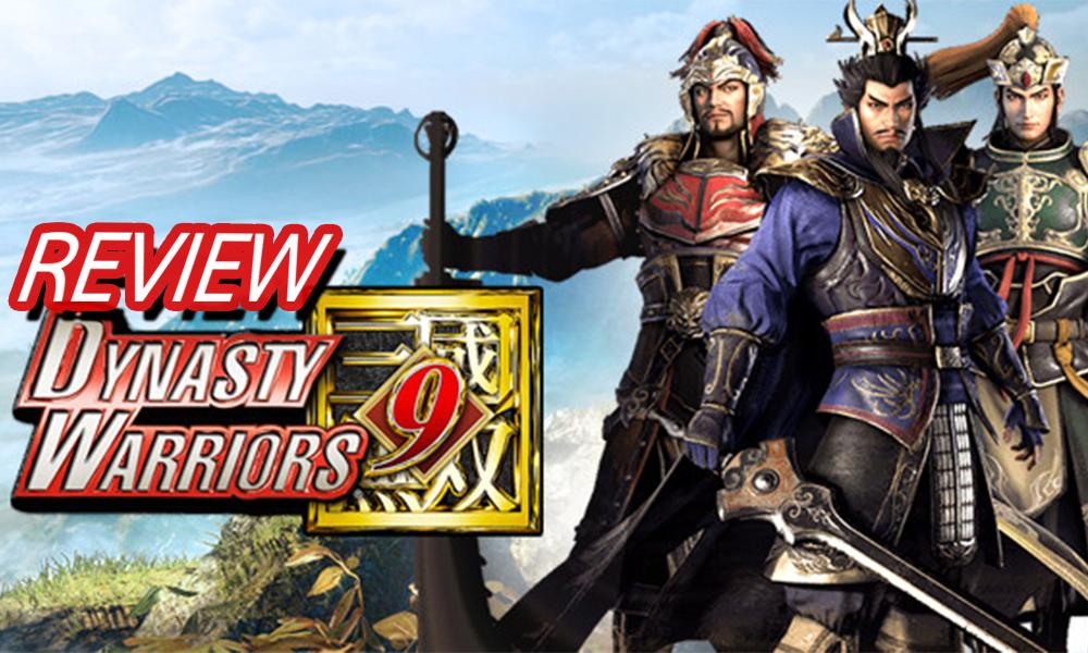 รีวิวเกม Dynasty Warriors 9 ดีอย่าง เสียอย่าง รอภาค 10 น่าจะลงตัว