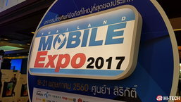 5 มือถือที่คนในงาน Thailand Mobile Expo 2017 Hi End ให้ความสนใจมากที่สุด