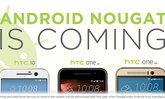 ไวได้ใจ HTC ประกาศพร้อมอัปเดท Android Nouget ให้กับ HTC 10, HTC One A9 และ HTC One M9