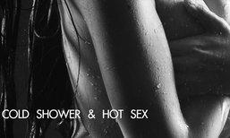 COLD SHOWER & HOT SEX