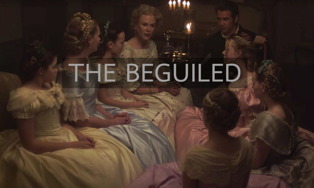 รีวิว THE BEGUILED – ร่าน ราคะ