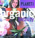 ORGANIC BEAUTY:  Look and Feel