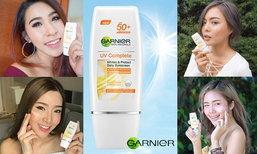เหล่าบล็อกเกอร์การันตี! Garnier UV Complete SPF50+/PA++++ กันแดดกระจ่างใสไกลจุด เหมาะสุดๆรับซัมเมอร์
