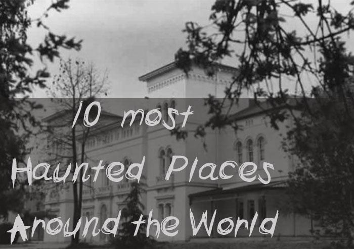 10 สถานที่สุดเฮี้ยนรอบโลกที่จะเขย่าโสตประสาทคุณ
